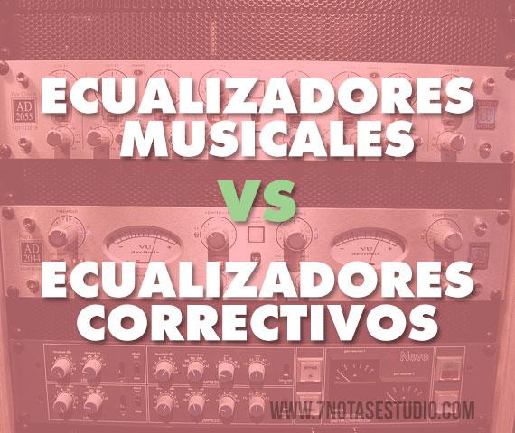 Ecualizadores: Musicales vs. Correctivos