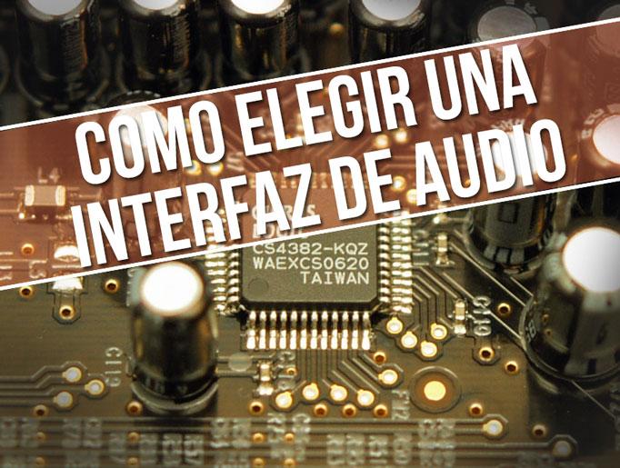 Como elegir una interfaz de audio
