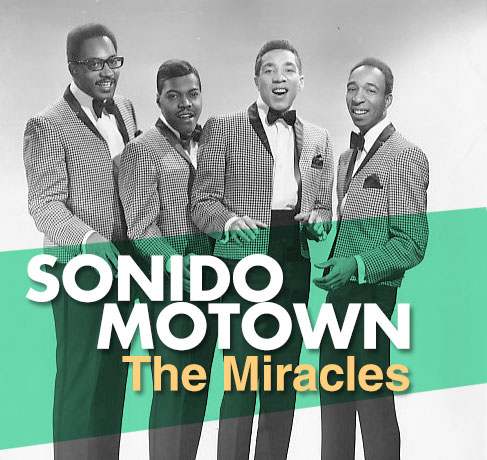 The Miracles: Sonido motown