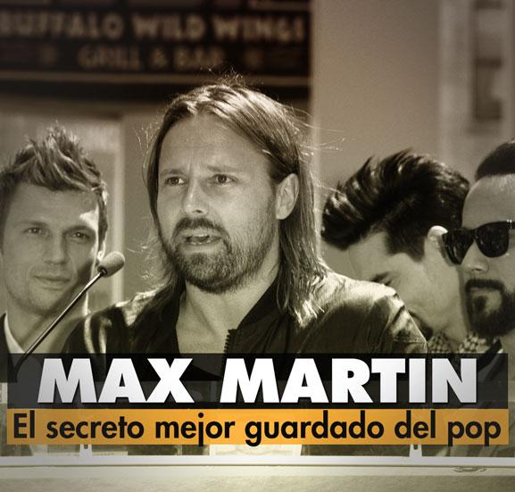 Max Martin: El secreto mejor guardado del pop
