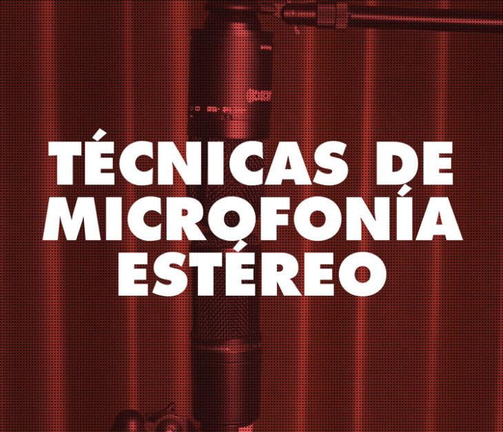 Técnicas de microfonía estéreo