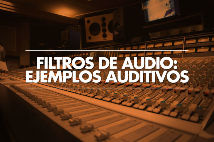Filtros de audio en acción: guitarras, voces y piano