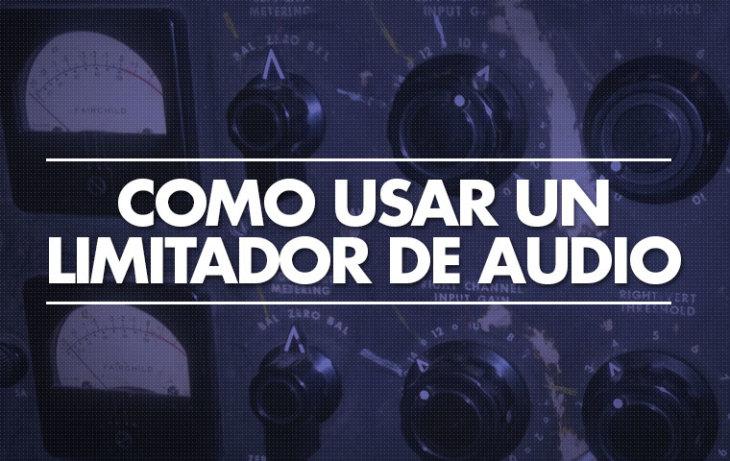 Cómo usar un Limitador de audio