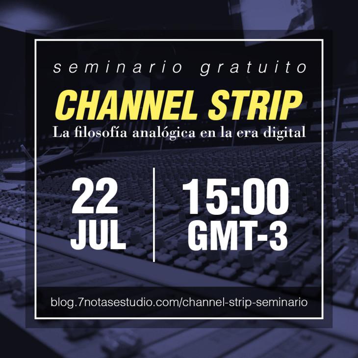 [Seminario Web] Channel strip: la filosofía analógica en el entorno digital