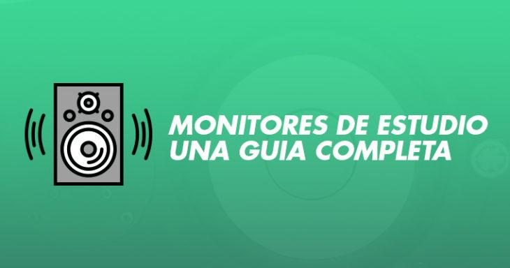 Monitores de estudio: una guía completa