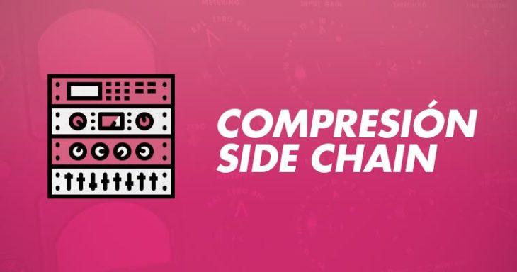 Compresión sidechain: usando la compresión para lograr separación entre elementos